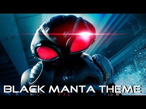 "Aquaman (2018) Soundtrack - ""Black Manta's Theme"" Rupert Gregson-Williams."