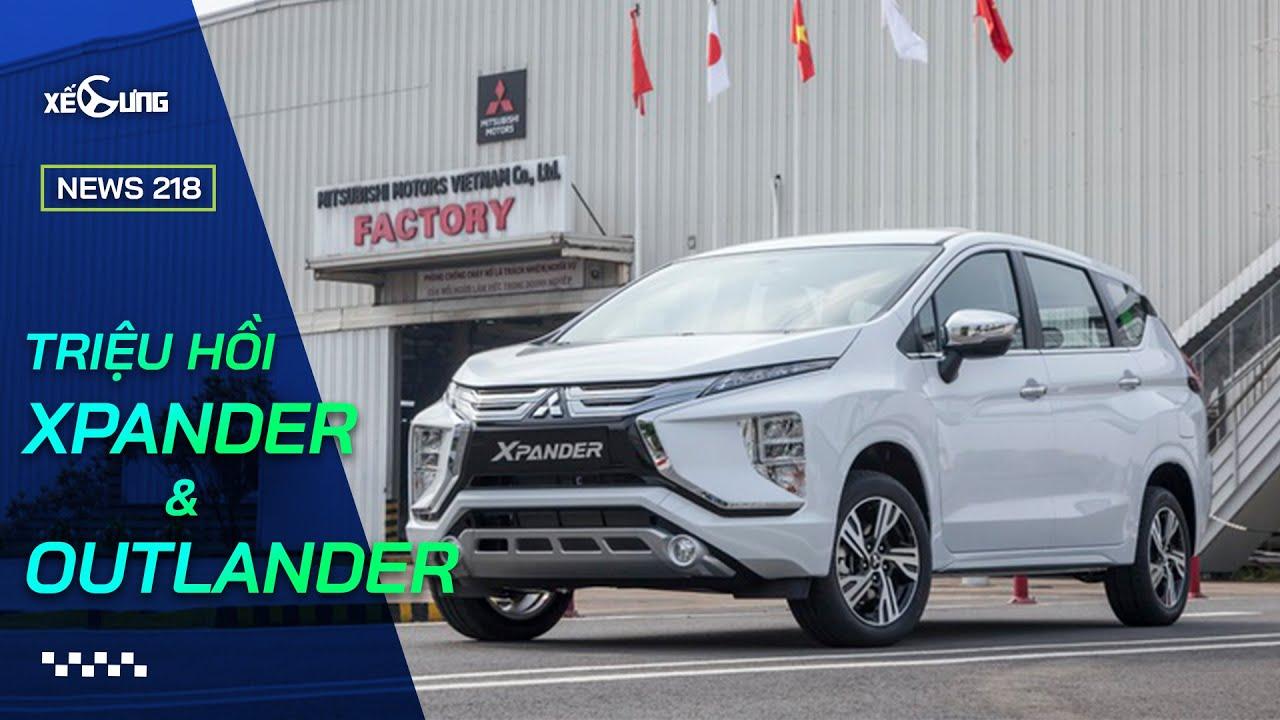 Mitsubishi triệu hồi Xpander và Outlander vì lỗi bơm xăng   Xế Cưng News 218