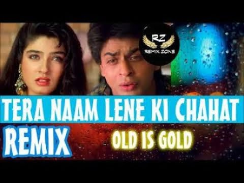 New Dj Mix ~ Tera Naam Lene Ki Chahat Hui Hai    Hindi Remix      YouTube
