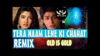 New Dj Mix ~ Tera naam lene ki chahat hui hai    Hindi Remix      YouTube