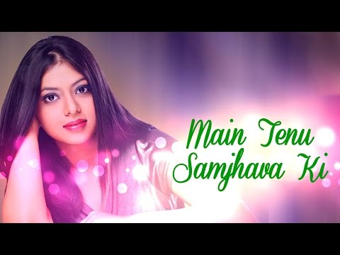 Main Tenu Samjhava Ki - Feat.Chaittali Shrivasttava | Being Indian Music