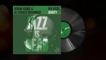 """Adrian Younge and Ali Shaheed Muhammad feat. Roy Ayers - """"Gravity"""""""
