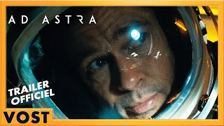 Ad Astra - Bande Annonce #5 VOST