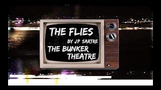 THE FLIES - Behind The Scenes, episode 7: the Bunker Theatre