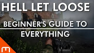 Hell Let Loose - GUIDE to EVERYTHING