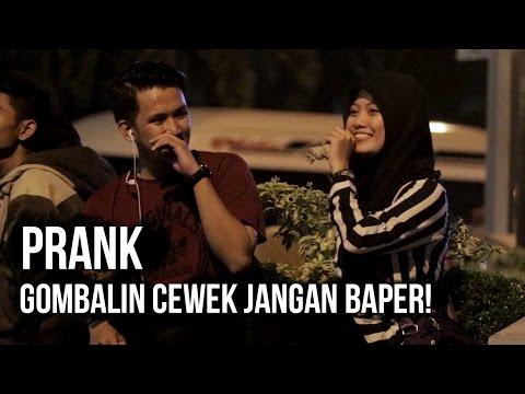 GOMBALIN CEWEK JANGAN BAPER! #AADC #PRANK