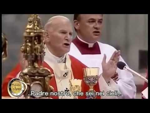 Giovanni Paolo II recita il Padre Nostro