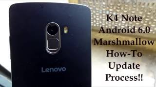 How To Update Lenovo K4 Note To Android 6 Marshmallow [2016]