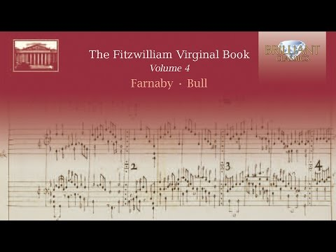 Fitzwilliam Virginal Book (Full Album)
