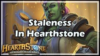 [Hearthstone] Staleness In Hearthstone