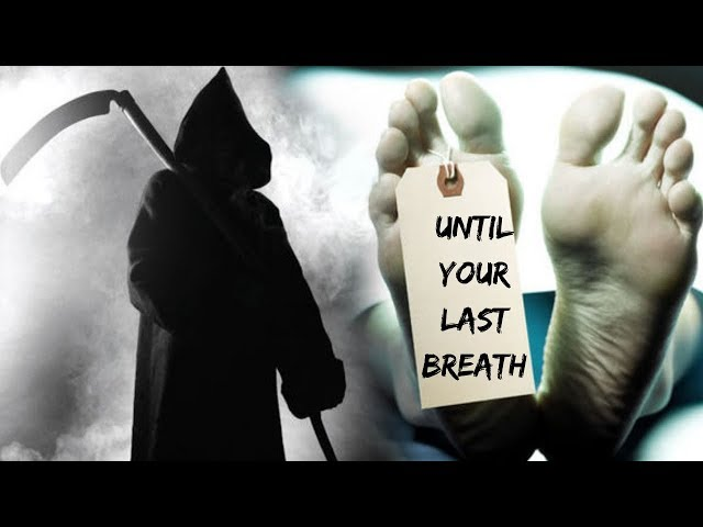 Until Your Last Breath! - MUST WATCH!!!