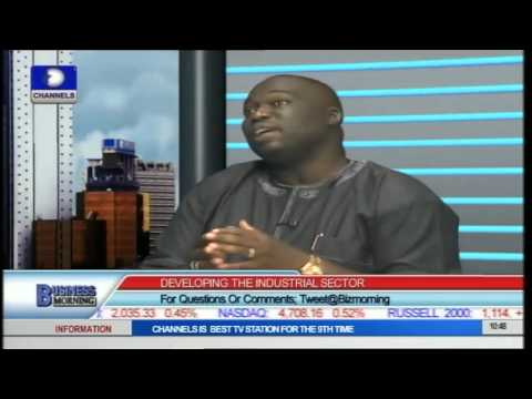Business Morning: Developing Nigeria's Industrial Sector PT2