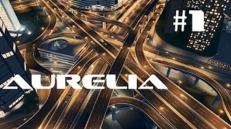 Cities: Skylines - Aurelia