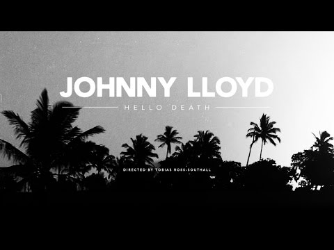 Johnny Lloyd - Hello Death