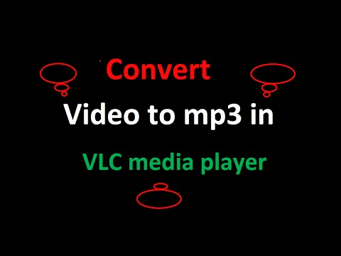 how to convert videos to mp3 in vlc media player by simple method