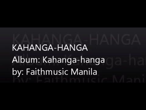 Kahanga-hanga - Faithmusic Manila Chords and Lyrics ...