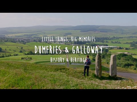 Little Things, Big Memories - Dumfries & Galloway's History & Heritage