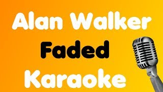 Alan Walker - Faded - Karaoke