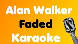 Alan Walker - Faded - Karaoke