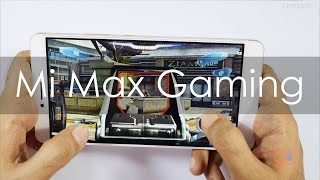 Xiaomi Mi Max Android Phablet Gaming Review