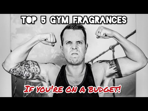 Top 5 Gym Fragrances (If you're on a budget!) from YouTube · Duration:  10 minutes 50 seconds