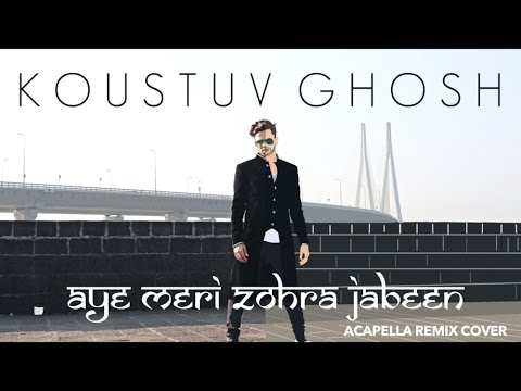 Aye Meri Zohra Jabeen - Waqt (1965) (Manna Dey) Acapella Remix Cover by Koustuv Ghosh