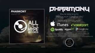 PHarmony - The Launch (Original Mix)