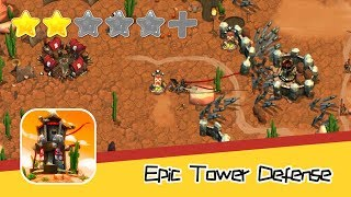 Epic Tower Defense - Walkthrough New Solutions to Danger Recommend index two stars