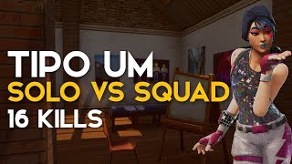 TIPO UM SOLO VS SQUAD-SQUAD 16KILLS-(Fortnite Battle Royale gratis) [EN-BR]-Softe