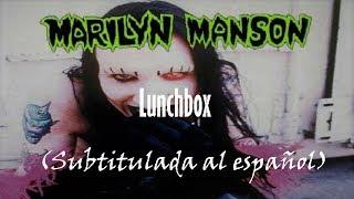 Marilyn Manson - Lunchbox (Subtitulada al español)