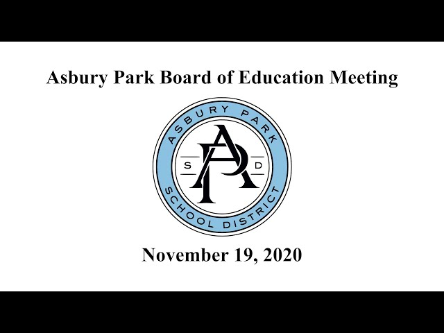 Asbury Park Board of Education Meeting - November 19, 2020
