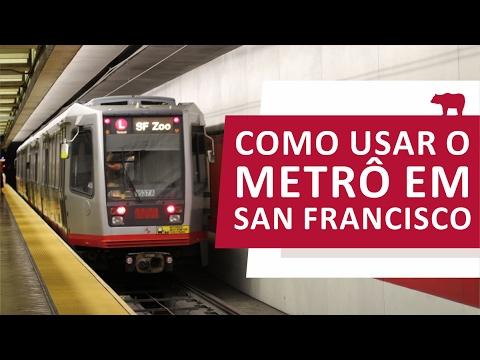 Como usar o metrô em San Francisco
