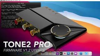 Tone2 Pro - XMOS & MCU Firmware Upgrade (Mac)