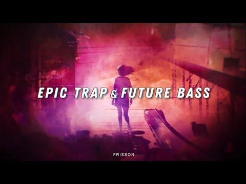 EPIC FUTURE BASS | TRAP | ELECTRONIC MIX