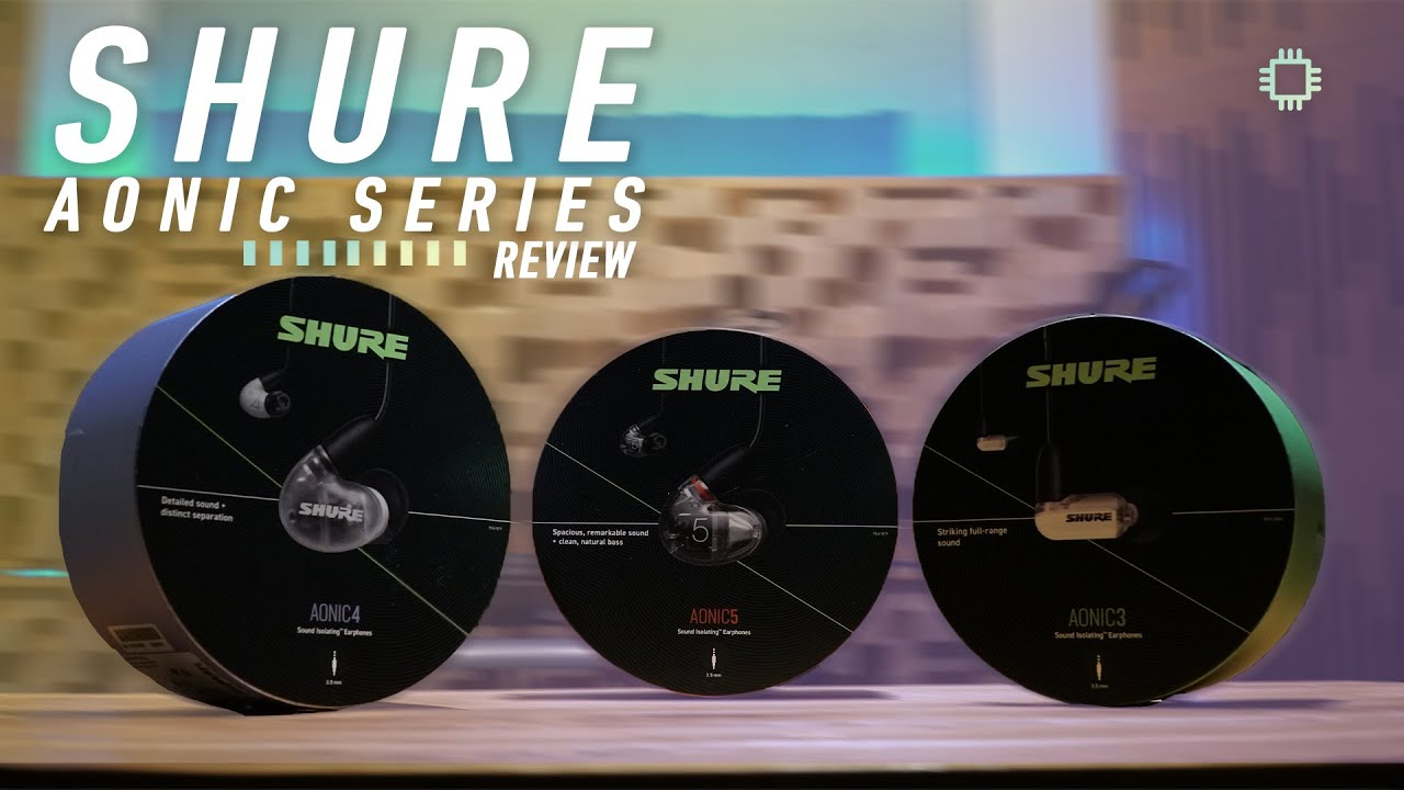 SHURE Aonic 3, 4 and 5 Review: For the serious music lovers - YouTube