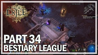 Path of Exile - Bestiary League Ranger Lets Play Part 34 - Deprived Trinity