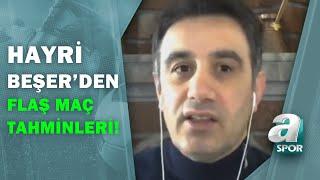 Hayri Beşer'den Rizespor-Trabzonspor Maçı Öncesi Flaş Maç Tahminleri! / A Spor / Sabah Sporu
