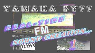 YAMAHA SY77 REAL-TIME FM SOUND CREATION 1