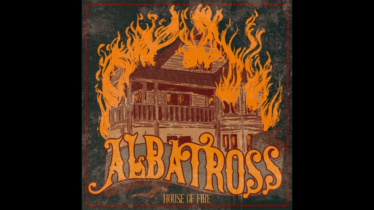 albatross-house-of-fire-hard-rock-blues-albatross-blues
