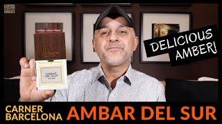 Carner Barcelona Ambar Del Sur Fragrance Review + Full Bottle USA Giveaway