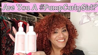 1st Impression Of Pump Hair Care Curly Girl Line With A Tutorial Youtube