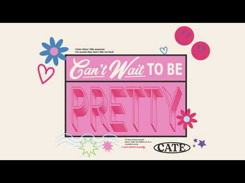 Cate - Can't Wait To Be Pretty (Demo)