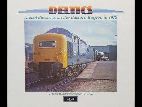 Deltics   Diesel Electrics on the Eastern Region in 1975   Argo