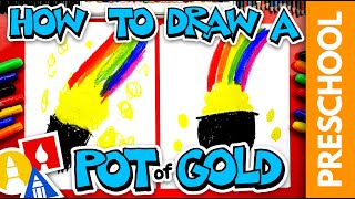 How To Draw Pot Of Gold For St. Patrick's Day - Preschool