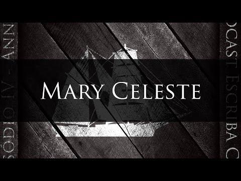 IV - Mary Celeste
