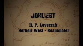 H.P. Lovecraft - Herbert West - Reanimator [Hörbuch komplett]