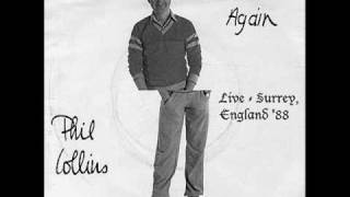 Phil Collins - I Missed Again - Surrey, England