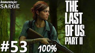 Zagrajmy w The Last of Us Part 2 PL (100%) odc. 53 - Frakcja Grzechotników