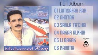 Mohamed Ray - Lamsafra Rah - Full Album  - Rai,music maghreb,مغربي