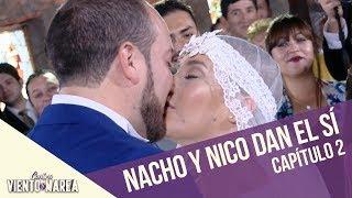 Nacho y Nicole dan el SÍ   Contra Viento y Marea   Capítulo 2